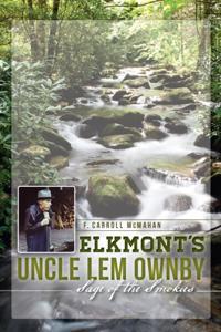 Elkmont's Uncle Lem Ownby