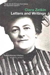 Clara Zetkin: Letters and Writings