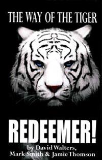 Redeemer: The Way of the Tiger 7