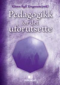 Pedagogikk for det uforutsette -  pdf epub