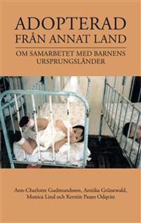 Adopterad från annat land : om samarbetet med barnens ursprungsländer