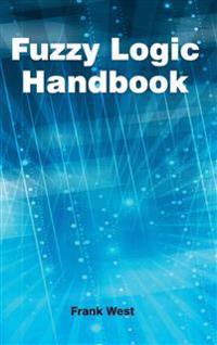 Fuzzy Logic Handbook