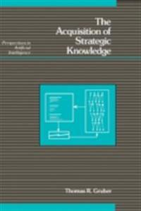 Acquisition of Strategic Knowledge