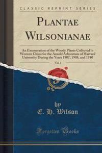 Plantae Wilsonianae, Vol. 1