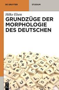 Grundzuge der Morphologie des Deutschen