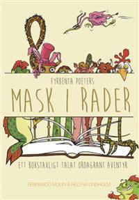 Fyrbenta Poeters : Mask i rader. Ett bokstavligt talat ordagrant äventyr