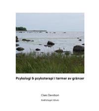 Psykologi & psykoterapi i termer av gränser