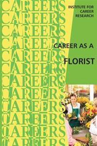 Career as a Florist: Floral Designer -- Floral Grower