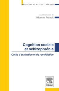 Cognition sociale et schizophrenie
