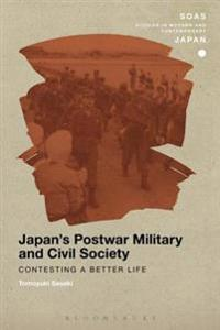 Japan's Postwar Military and Civil Society
