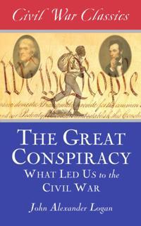 Great Conspiracy (Civil War Classics)