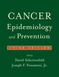 Cancer Epidemiology and Prevention 3/e