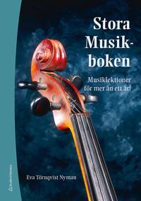 Stora Musikboken : musiklektioner för mer än ett år!