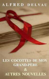 Les Cocottes de Mon Grand-Pere