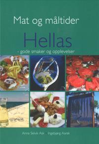 Mat og måltider i Hellas - Anne Selvik Ask, Ingebjørg Aarek pdf epub