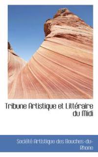 Tribune Artistique Et Litt Raire Du MIDI