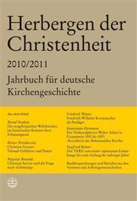 Herbergen Der Christenheit 34/35: Jahrbuch Fur Deutsche Kirchengeschichte 2010/2011