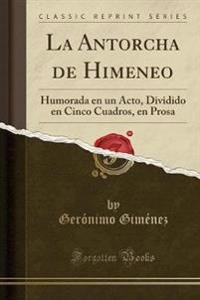 La Antorcha de Himeneo