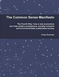 The Common Sense Manifesto