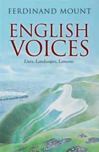 English voices - lives, landscapes, laments