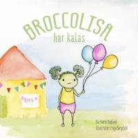 BroccoLisa har kalas