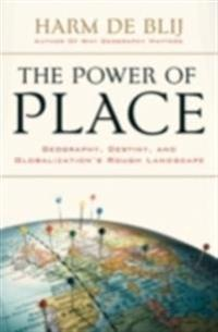 Power of Place: Geography, Destiny, and Globalizations Rough Landscape