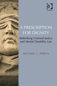 Prescription for Dignity