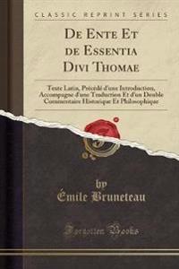 de Ente Et de Essentia Divi Thomae