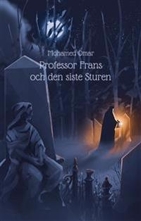 Professor Frans och den siste Sturen
