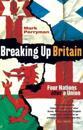 Breaking Up Britain