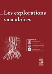Les Explorations vasculaires