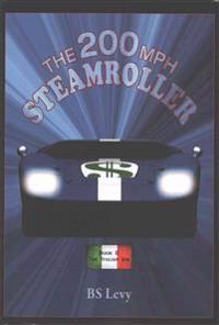 The 200mph Steamroller Book II: The Italian Job