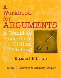 Workbook for Arguments, Second Edition