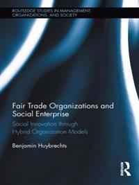 Fair Trade Organizations and Social Enterprise