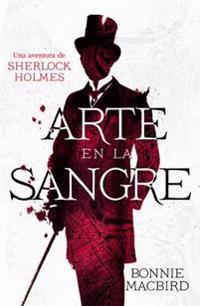 Arte en la sangre / Art In the Blood