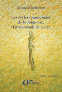Cycles romanesques de Jo Jong-nae,oeuvre