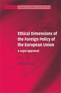 Ethical Dimensions of the Foreign Policy of the European Union
