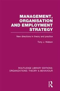 Management Organization and Employment Strategy (RLE: Organizations)