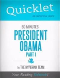 Quicklet on 60 Minutes: President Obama, Part 1