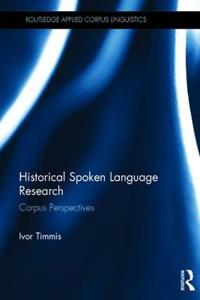 Historical Spoken Language Research