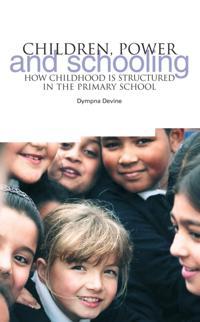 Children, Power and Schooling