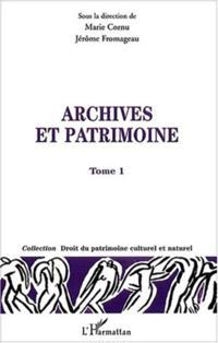 Archives et patrimoine t.1
