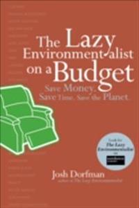 Lazy Environmentalist on a Budget