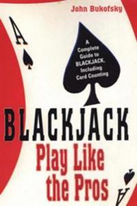 Blackjack: Play Like The Pros