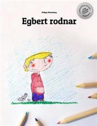 Egbert Rodnar: Children's Picture Book/Coloring Book (Swedish Edition)