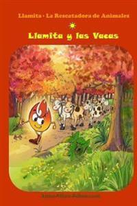 Llamita y Las Vacas: (Spanish Edition, Bedtime Stories, Ages 5-8)