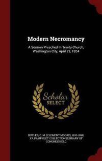 Modern Necromancy