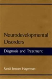 Neurodevelopmental Disorders: Diagnosis and Treatment