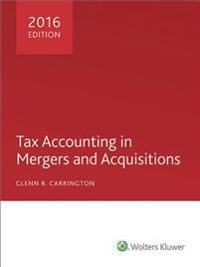 Tax Accounting in Mergers and Acquisitions 2016