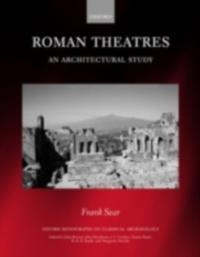Roman Theatres: An Architectural Study
